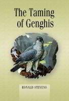 TAMING OF GENGHIS