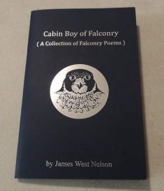 CABIN BOY OF FALCONRY,  BOOK OF FALCONRY POEMS