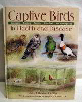 Captive Birds, in health and disease
