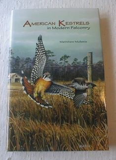 American Kestrels in Modern Falconry New 2007  expanded 3rd edition