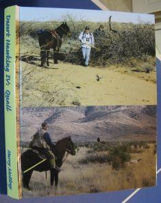 A- DESERT HAWKING IV: QUAIL BY HARRY MCELROY
