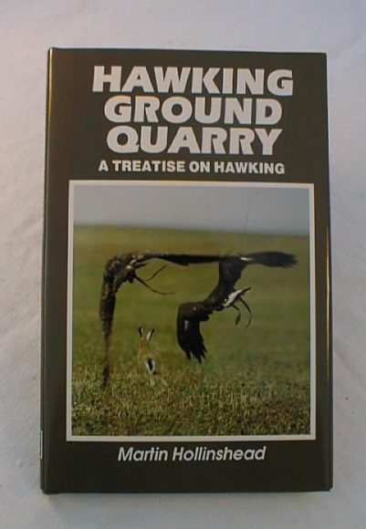 Hawking Ground Quarry, with Red tail, Harris hawks Goshawks and more.