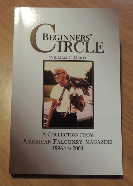 Beginners' Circle, American Falconry from 1996-2003