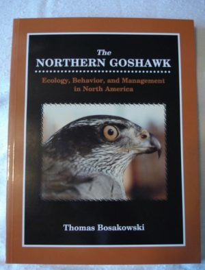 Northern Goshawk Ecology, Behavior & management in North America