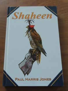 SHAHEEN, A FALCONER'S JOURNAL FROM TURKEY
