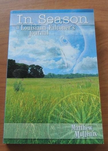 In Season, A Louisiana Falconers Journal