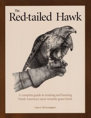 A - - The Red-Tailed Hawk. The most popular Apprentice book for beginner falconers.
