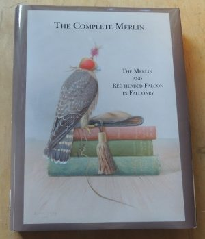 THE COMPLETE MERLIN, The Merlin and Red Headed Falcon in Falconry. Hard bound book, 400 pages. $69.95