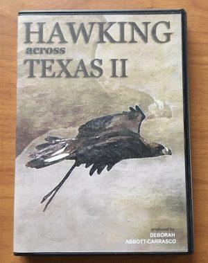 HAWKING ACROSS TEXAS II